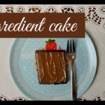 3-Ingredient Chocolate Cake Recipe