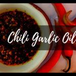 Chili Garlic Oil Recipe