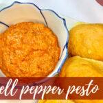 Red Bell Pepper Pesto Recipe