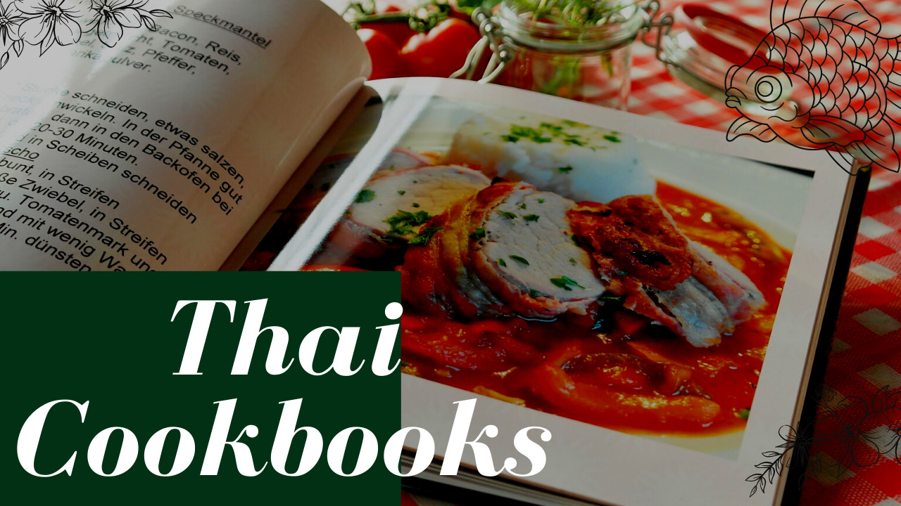 Thai Cookbooks of All-Time